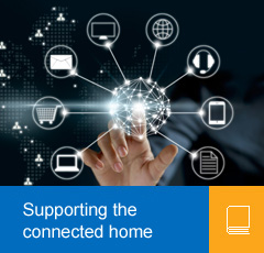 Supporting the connected home