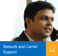 Network and Carrier Support