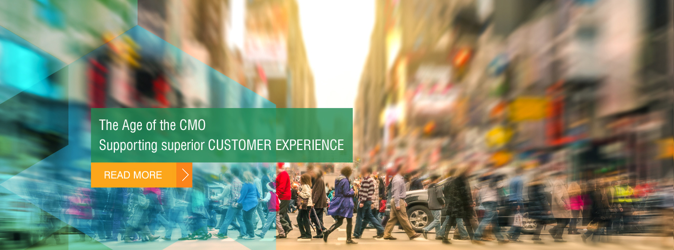 The age of the CMO – Supporting superior Customer Experience